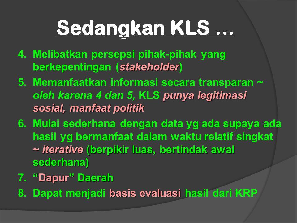 4. Melibatkan persepsi pihak-pihak yang berkepentingan (stakeholder)