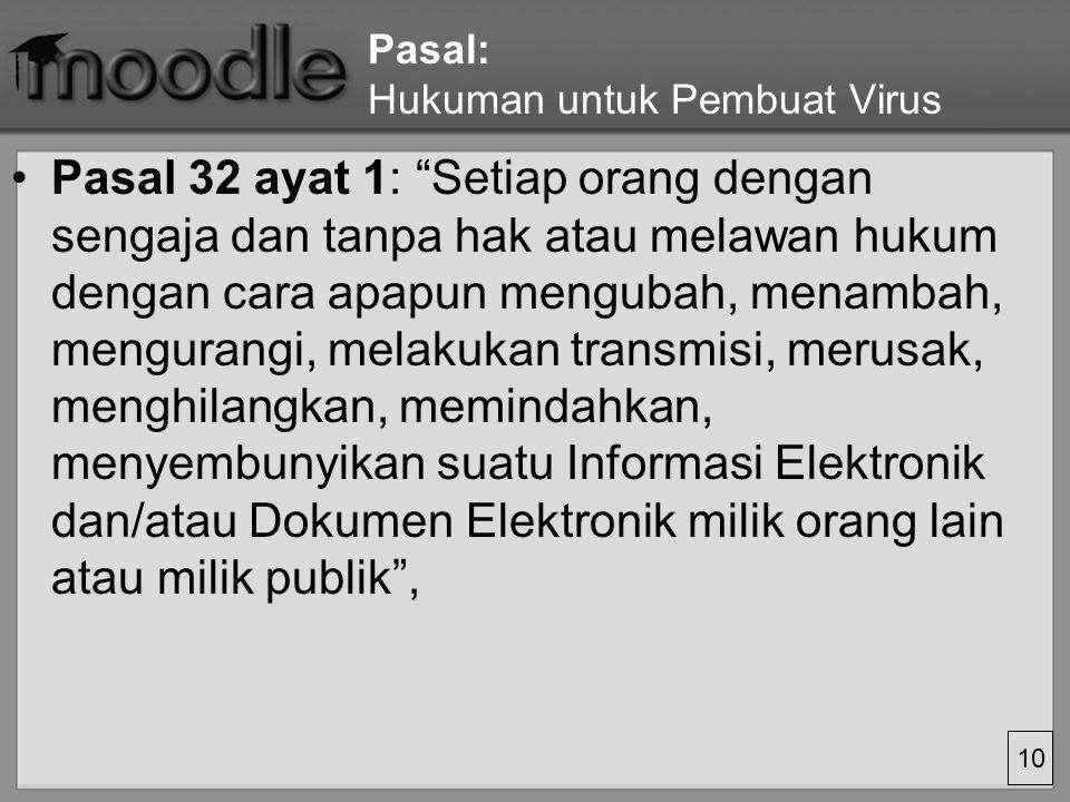 Pasal: Hukuman untuk Pembuat Virus