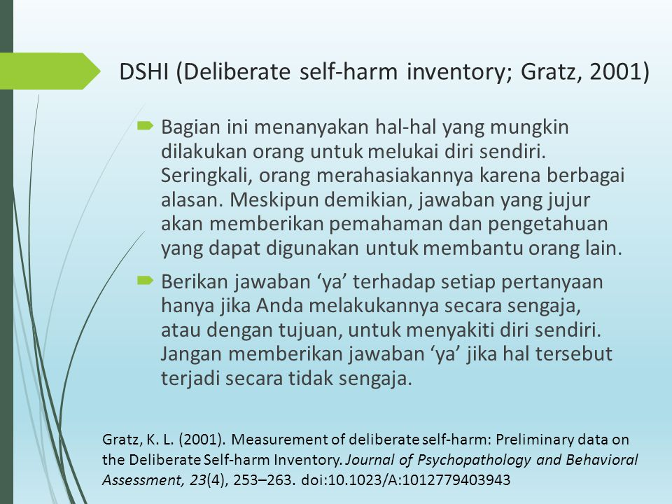 DSHI (Deliberate self-harm inventory; Gratz, 2001)