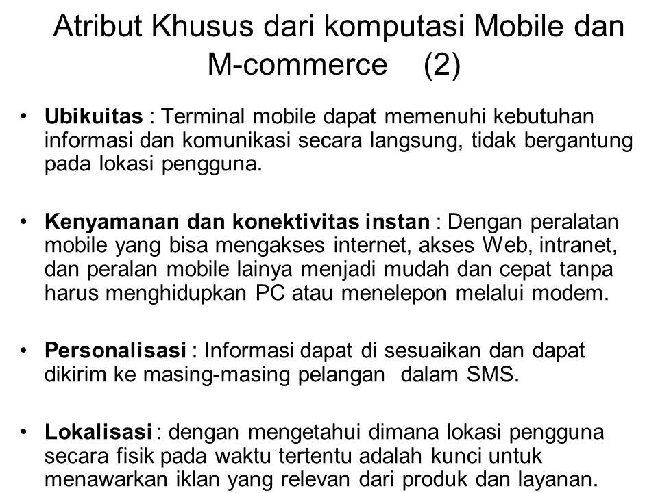 Atribut Khusus dari komputasi Mobile dan M-commerce (2)