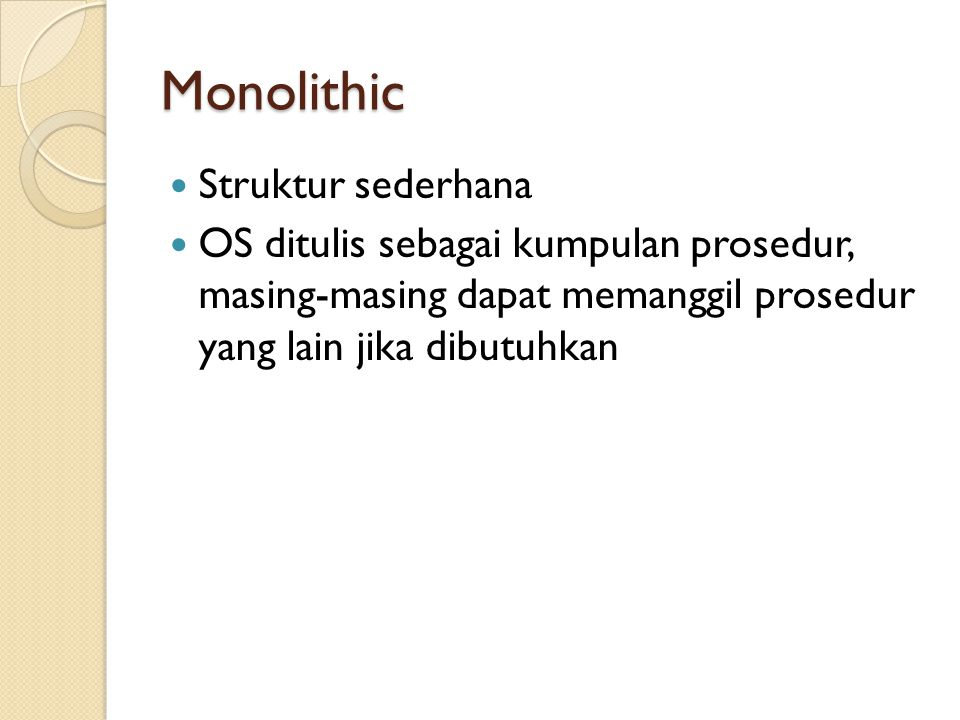 Monolithic Struktur sederhana