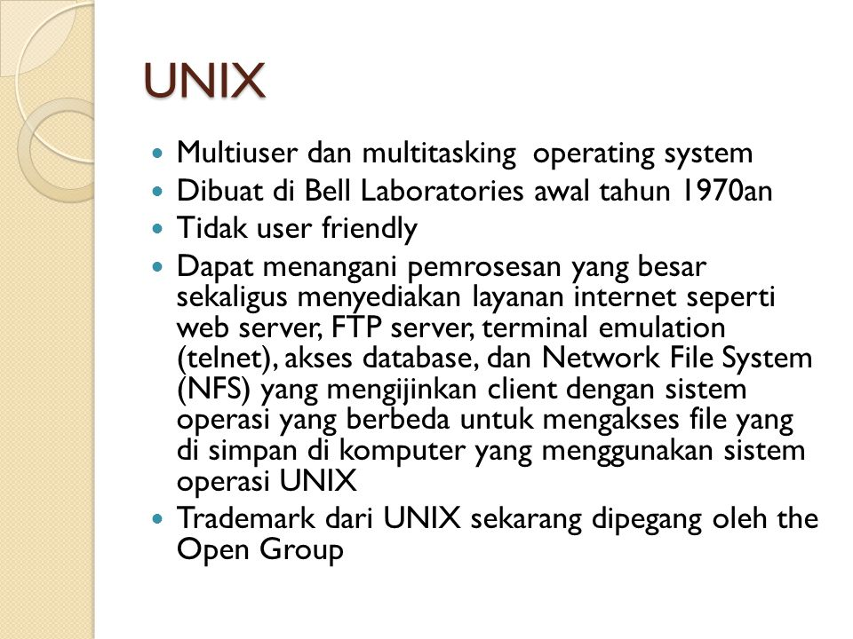 UNIX Multiuser dan multitasking operating system