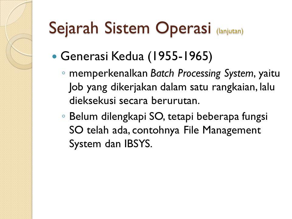 Sejarah Sistem Operasi (lanjutan)