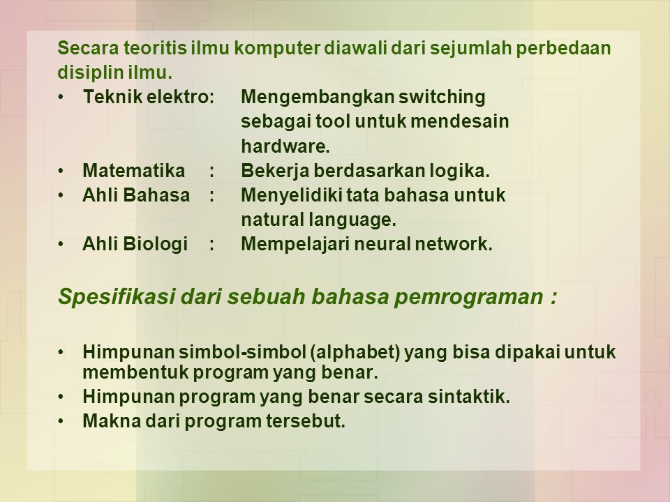 Spesifikasi dari sebuah bahasa pemrograman :