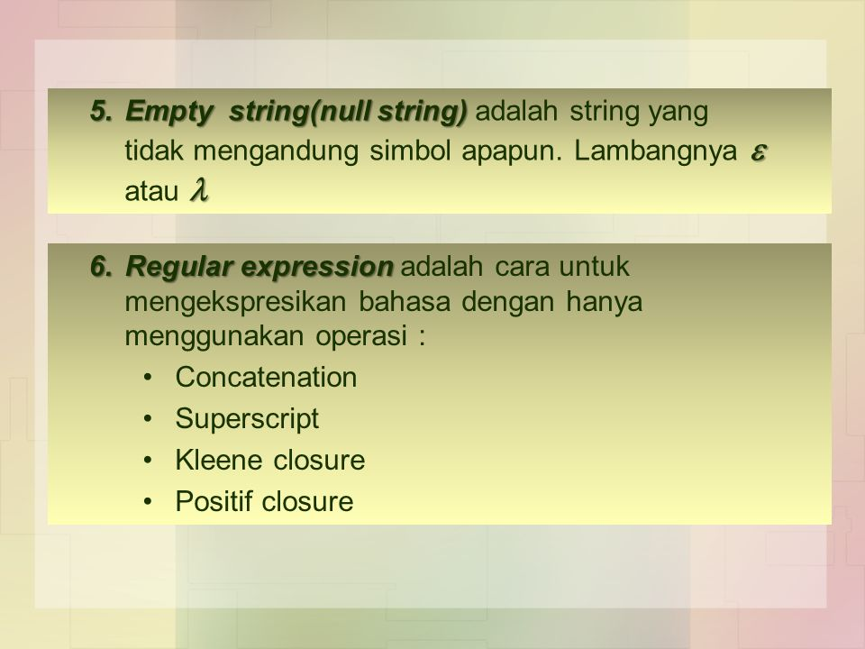 5. Empty string(null string) adalah string yang