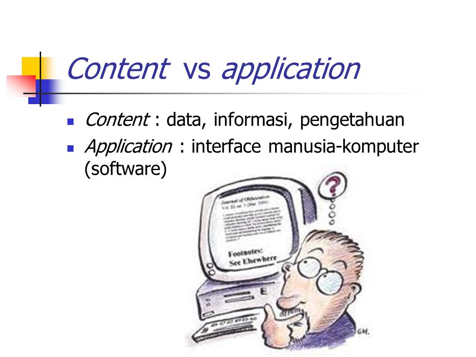 Content vs application
