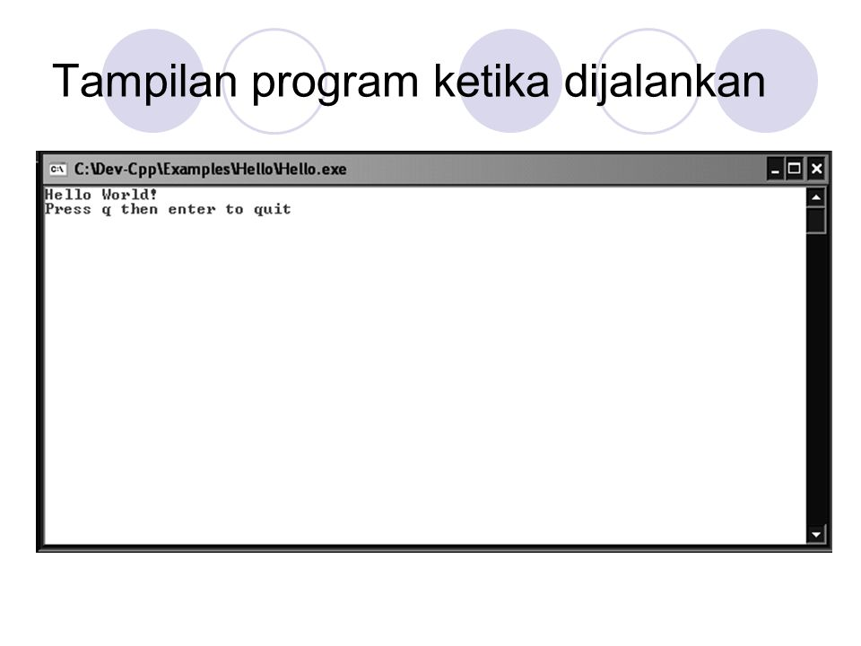 Tampilan program ketika dijalankan