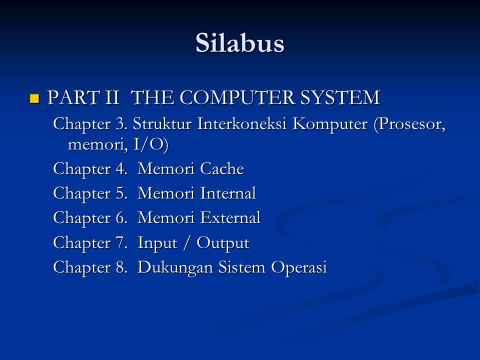 Silabus PART II THE COMPUTER SYSTEM