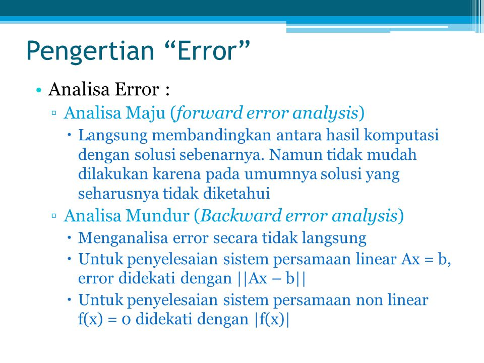 Pengertian Error Analisa Error :