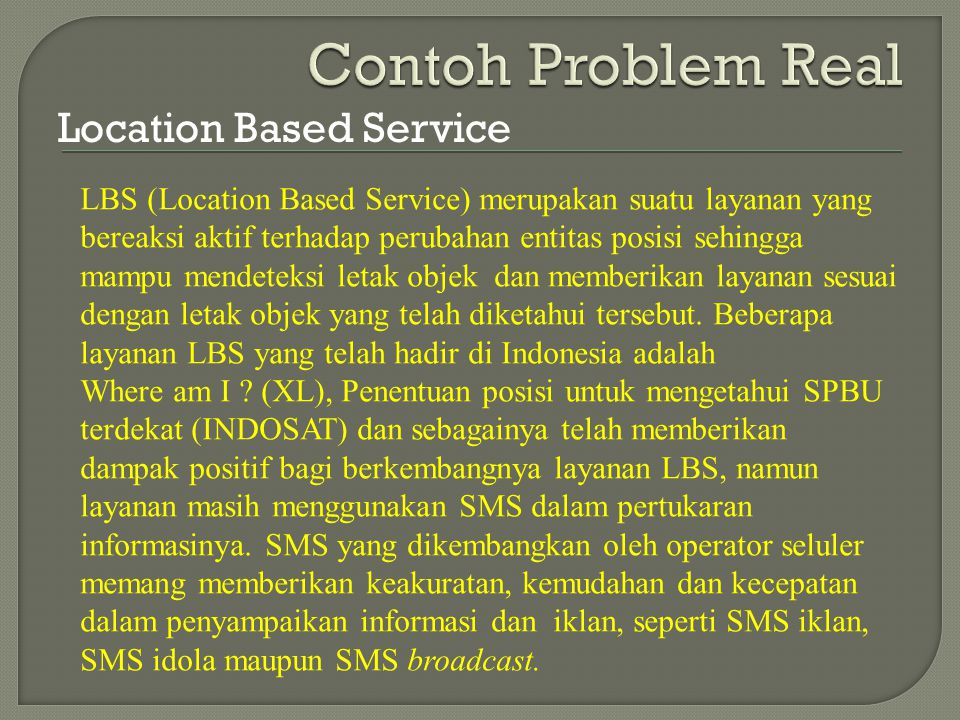 Contoh Problem Real Location Based Service