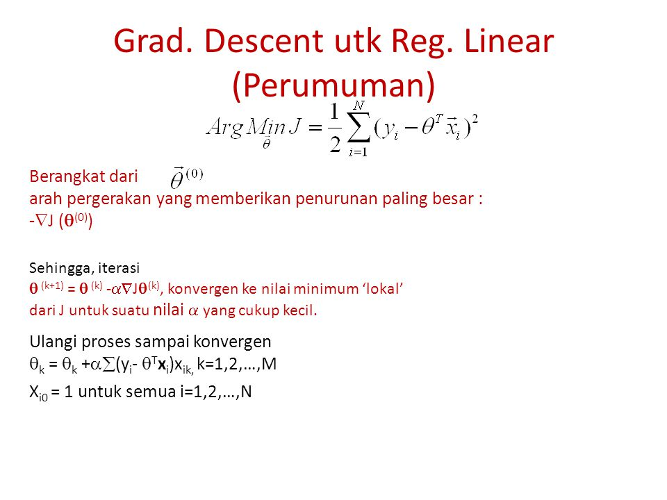 Grad. Descent utk Reg. Linear (Perumuman)