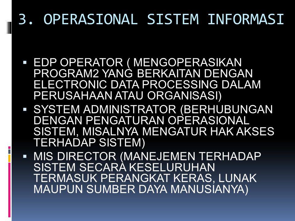 3. OPERASIONAL SISTEM INFORMASI