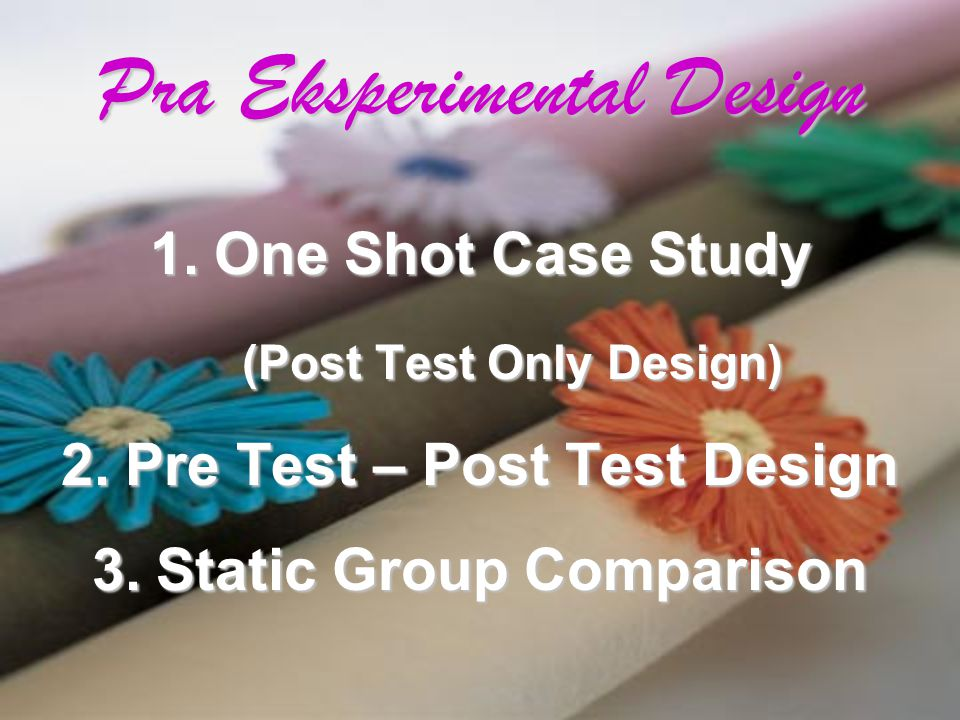 Pra Eksperimental Design