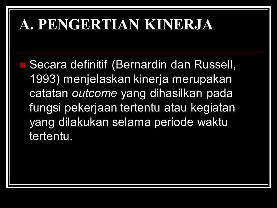 A. PENGERTIAN KINERJA