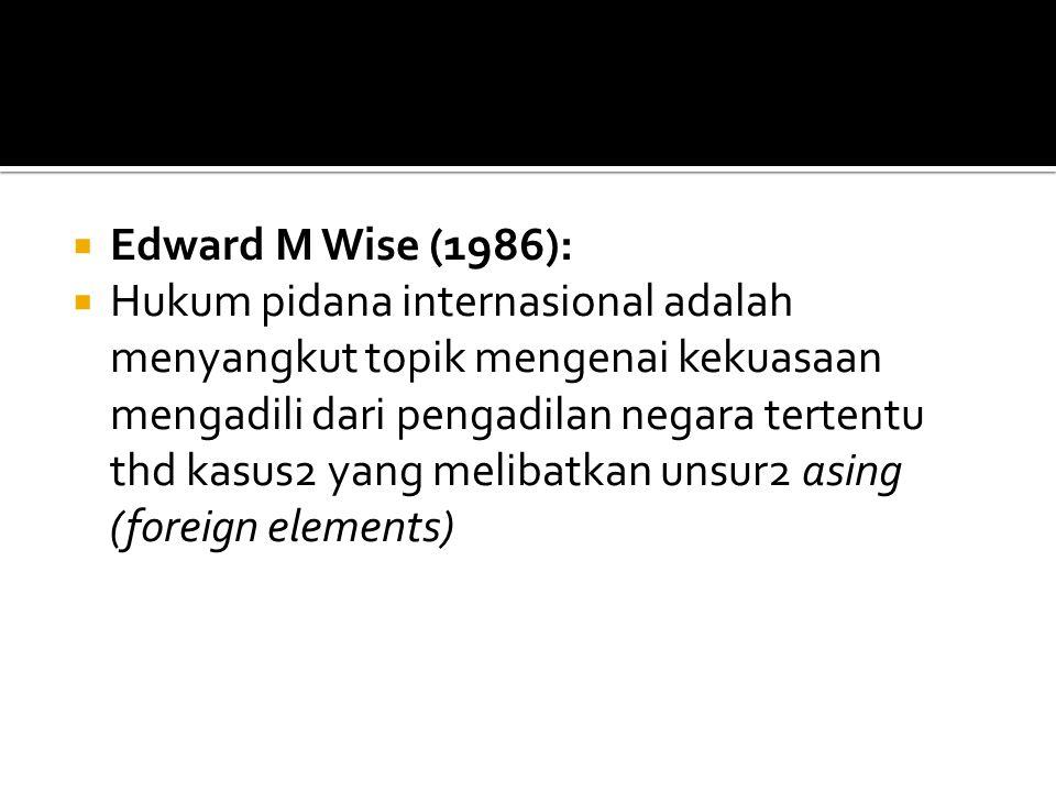 Edward M Wise (1986):