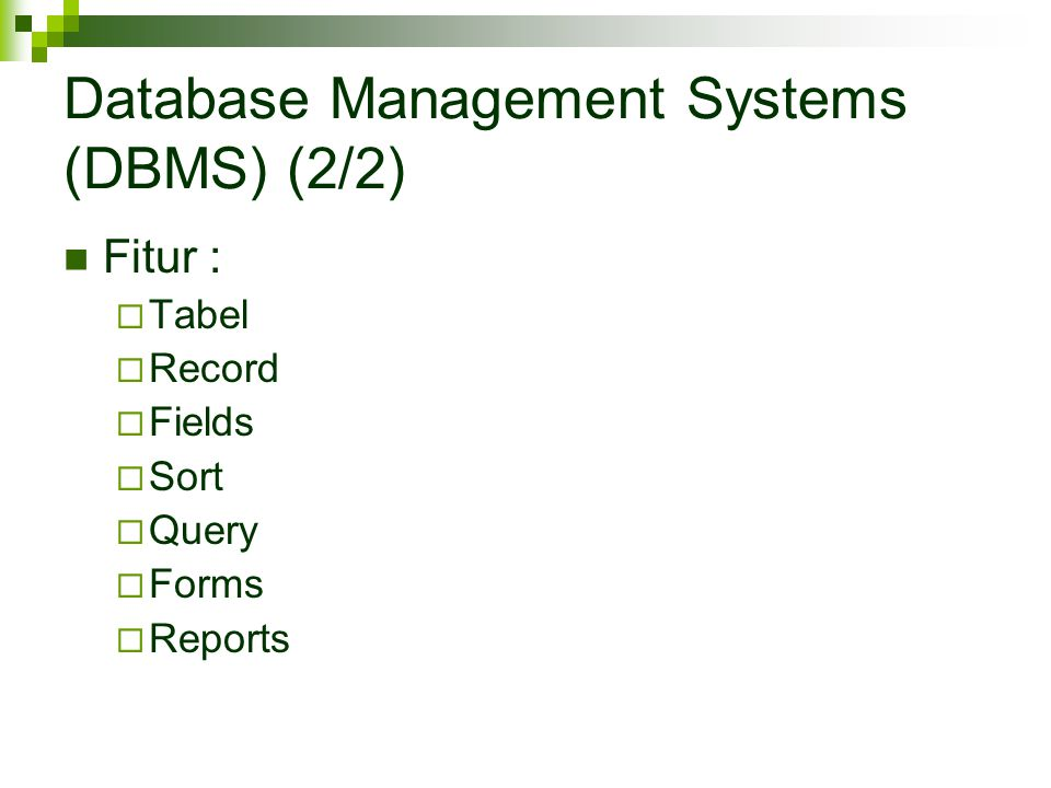 Database Management Systems (DBMS) (2/2)