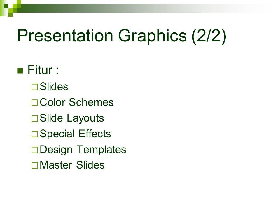 Presentation Graphics (2/2)