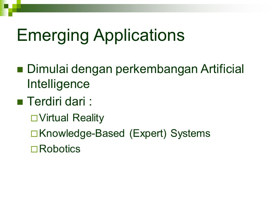 Emerging Applications
