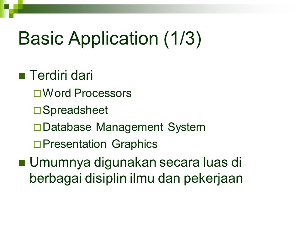 Basic Application (1/3) Terdiri dari