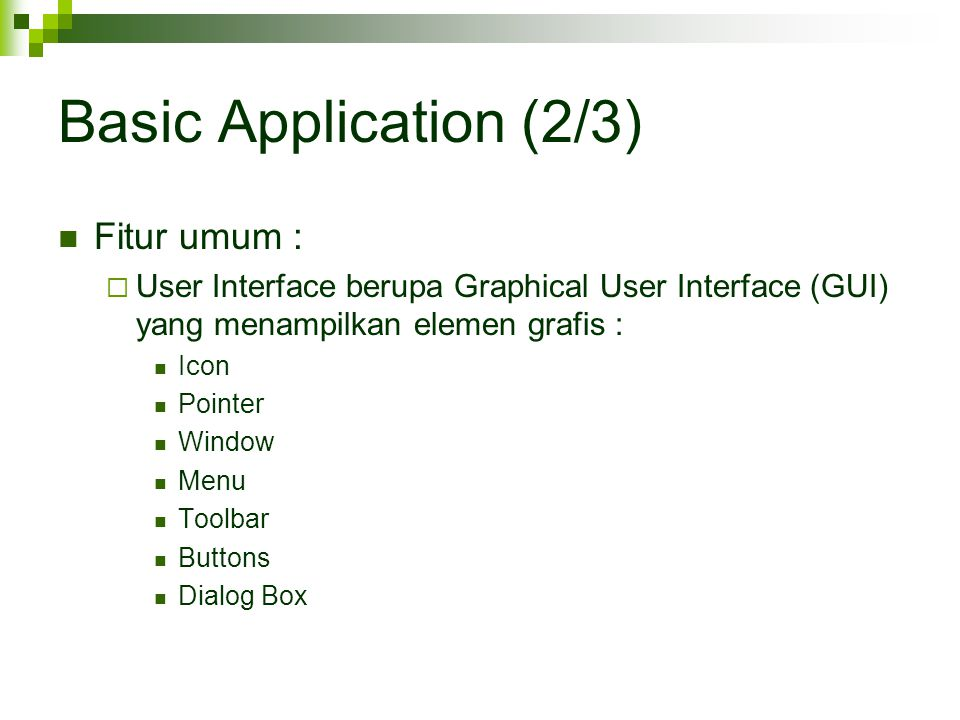 Basic Application (2/3) Fitur umum :