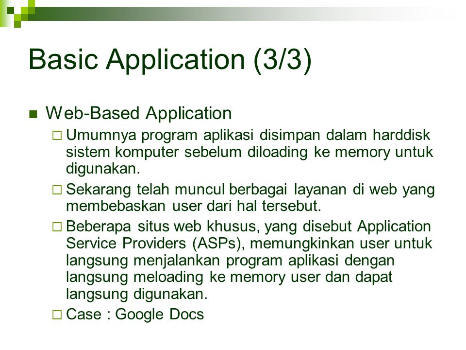 Basic Application (3/3) Web-Based Application