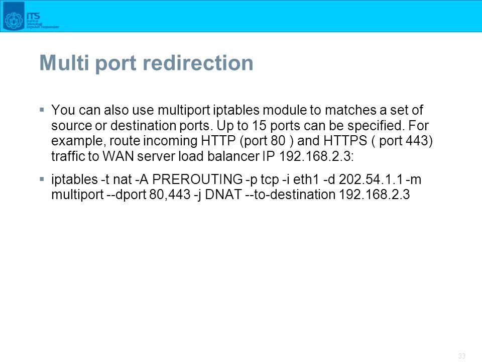 Multi port redirection
