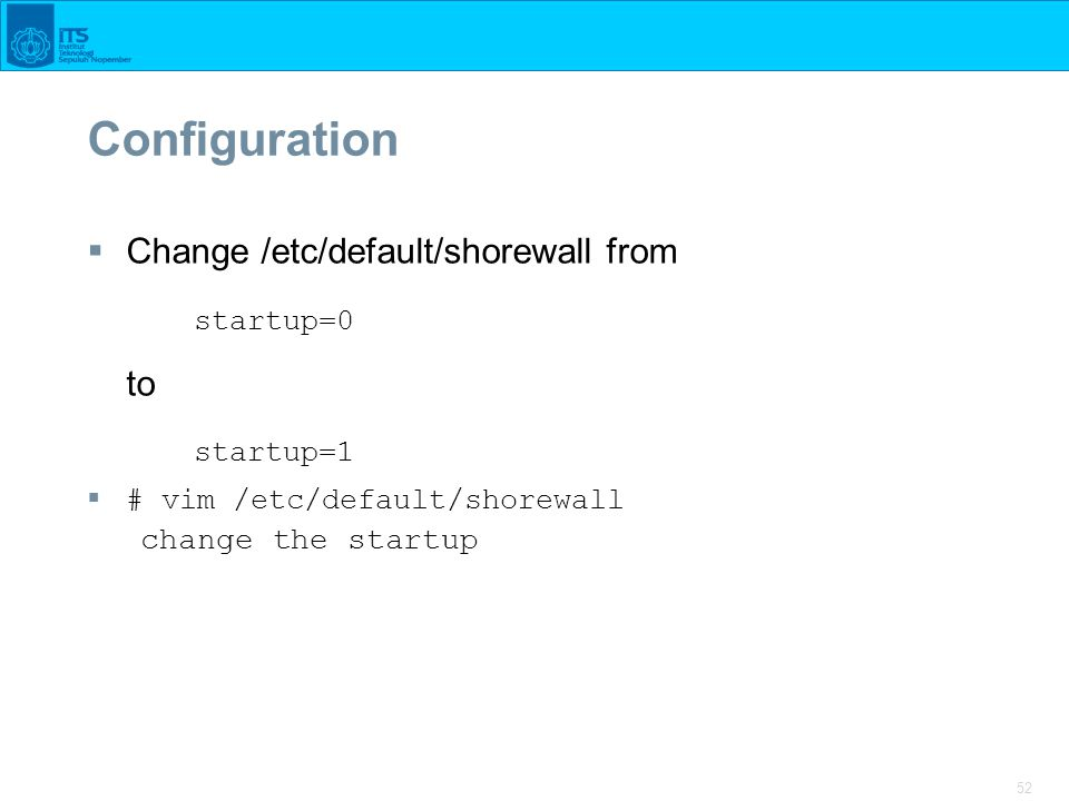 Configuration Change /etc/default/shorewall from startup=0 to