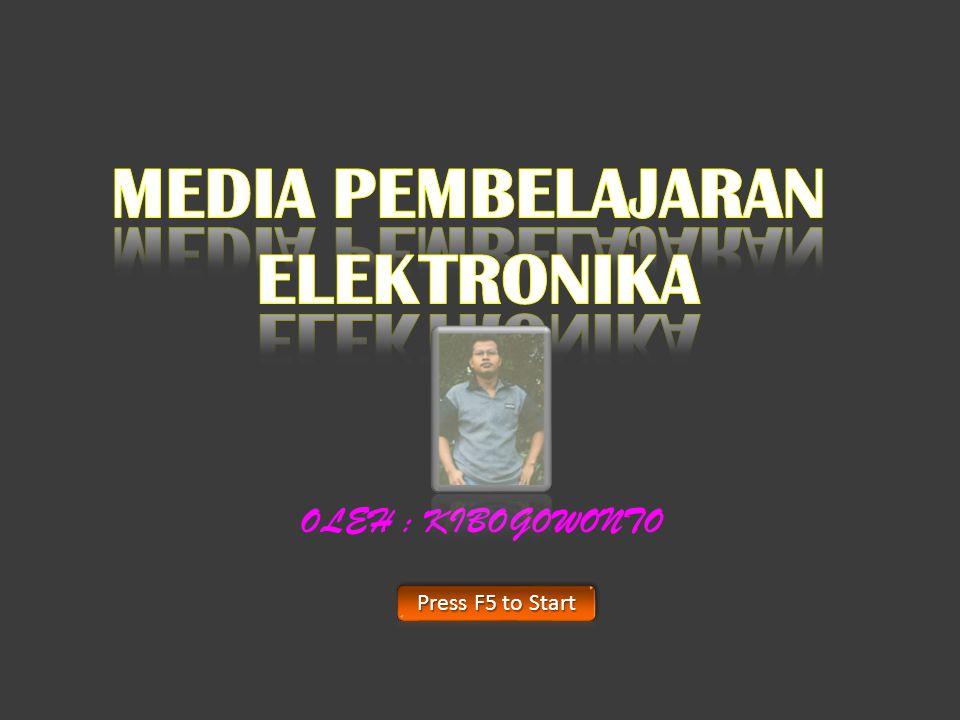 MEDIA PEMBELAJARAN ELEKTRONIKA