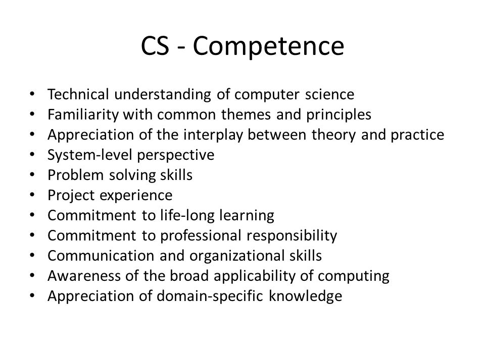 CS - Competence Technical understanding of computer science