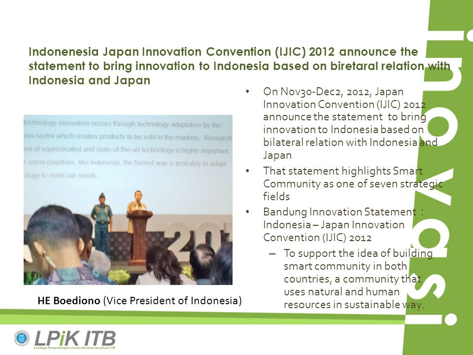 Indonenesia Japan Innovation Convention (IJIC) 2012 announce the statement to bring innovation to Indonesia based on biretaral relation with Indonesia and Japan
