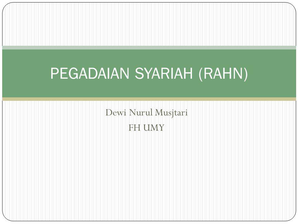 PEGADAIAN SYARIAH (RAHN)