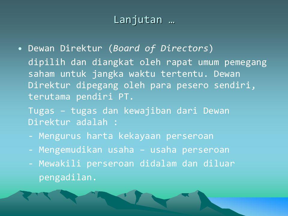 Lanjutan … Dewan Direktur (Board of Directors)