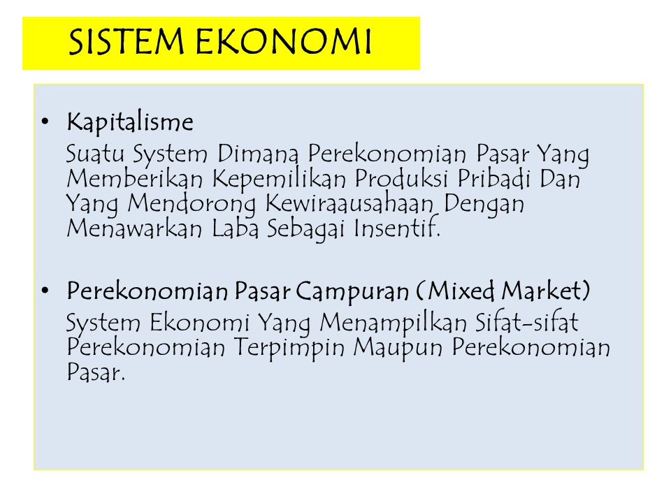 SISTEM EKONOMI Kapitalisme