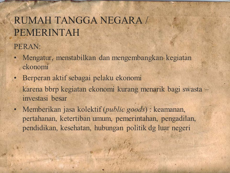 RUMAH TANGGA NEGARA / PEMERINTAH