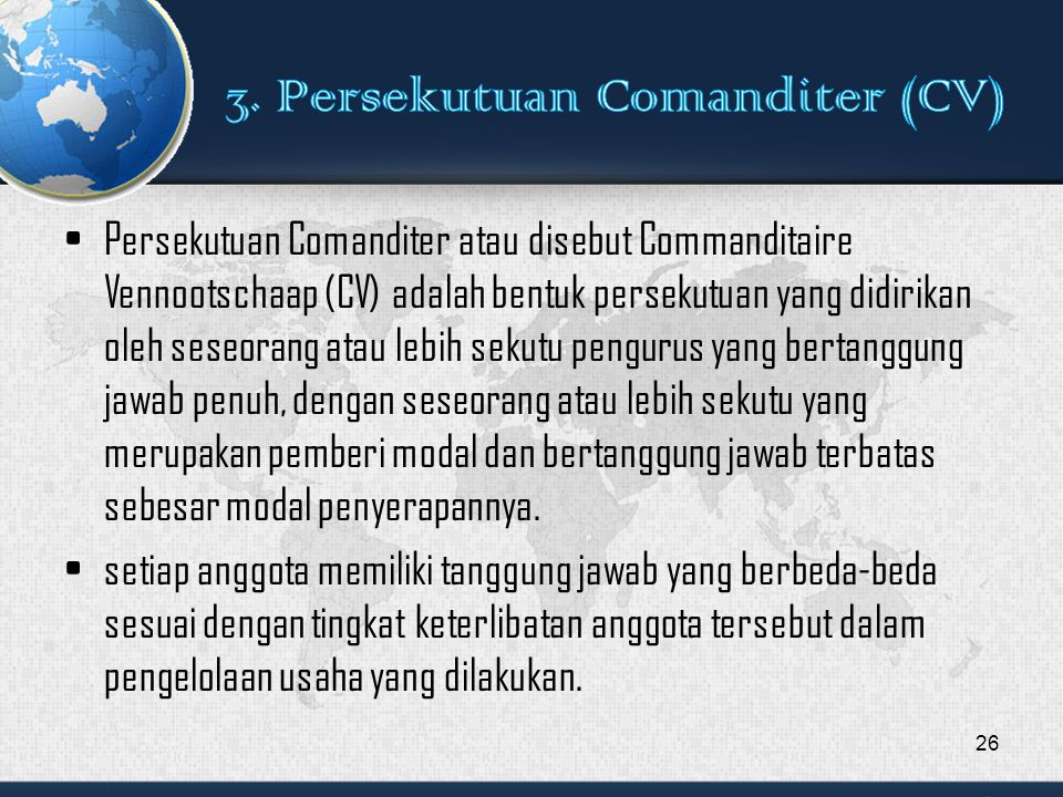 3. Persekutuan Comanditer (CV)