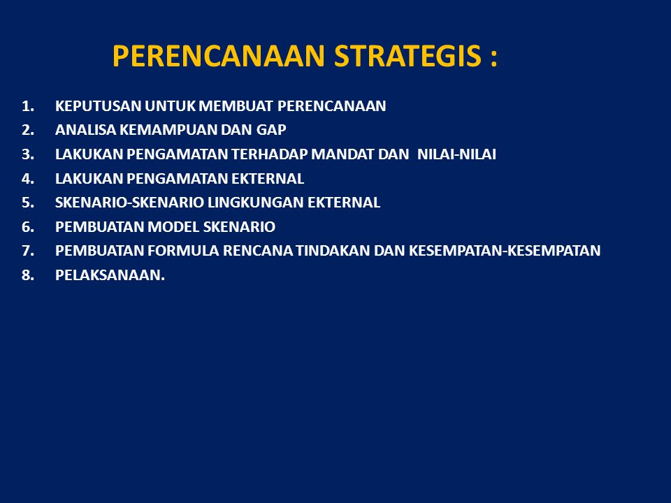 PERENCANAAN STRATEGIS :