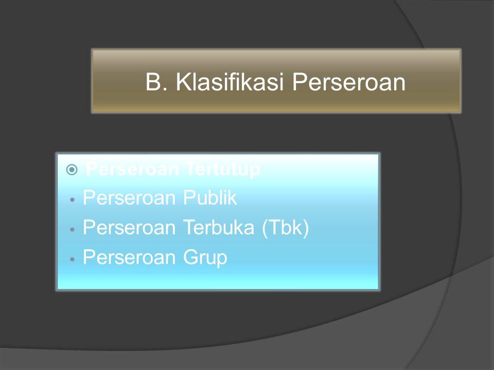B. Klasifikasi Perseroan