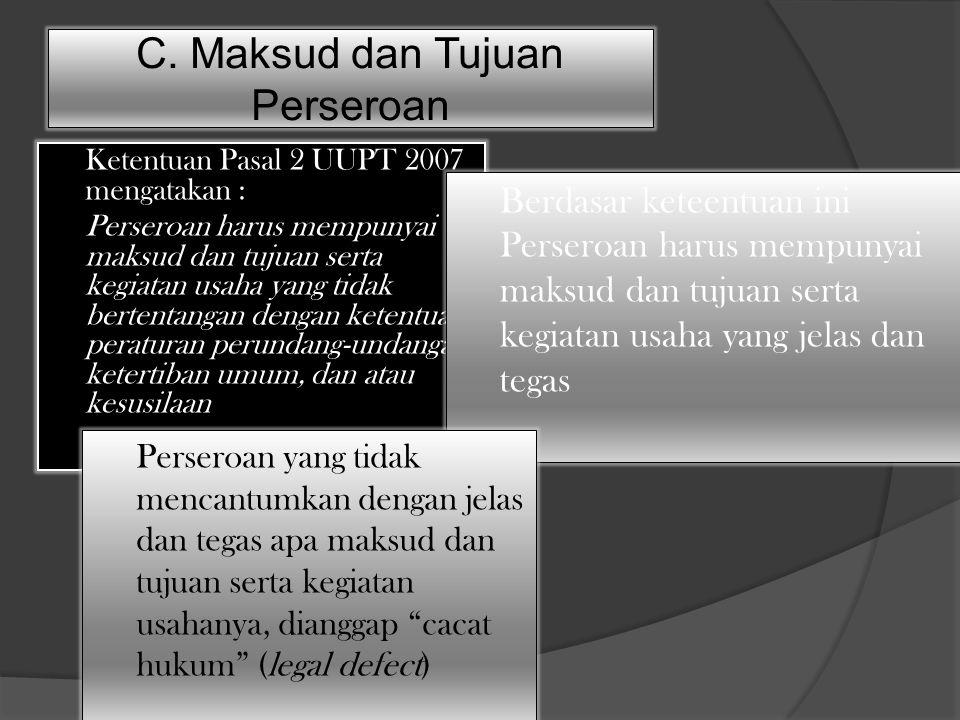 C. Maksud dan Tujuan Perseroan