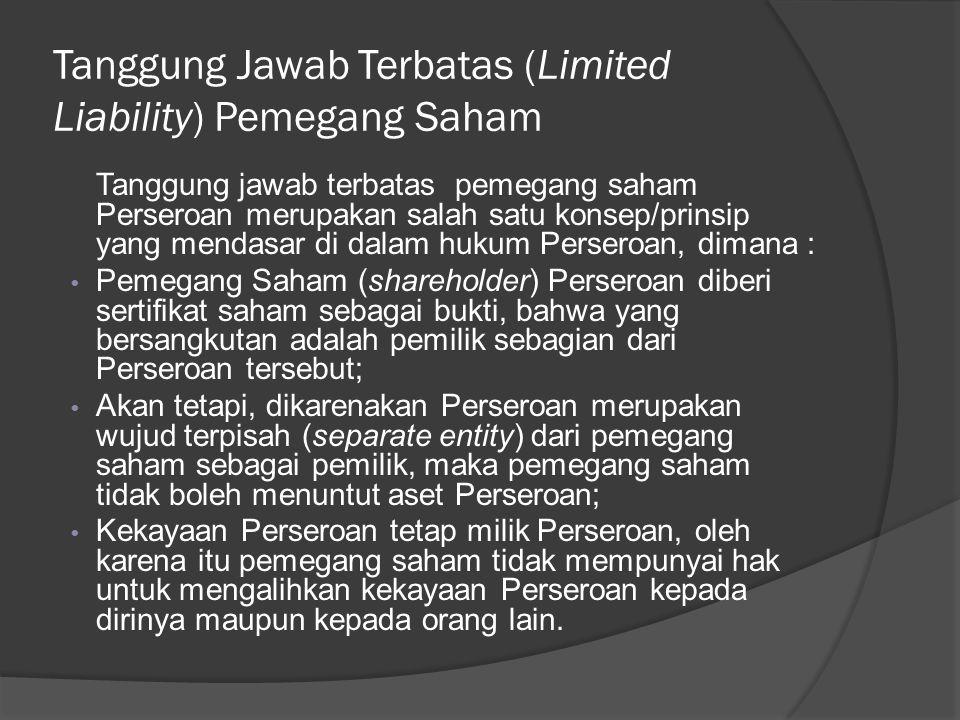 Tanggung Jawab Terbatas (Limited Liability) Pemegang Saham