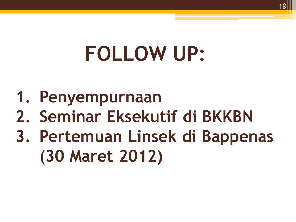 FOLLOW UP: Penyempurnaan Seminar Eksekutif di BKKBN