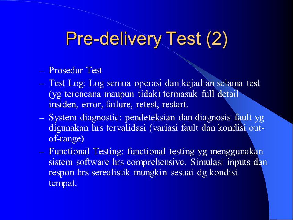 Pre-delivery Test (2) Prosedur Test