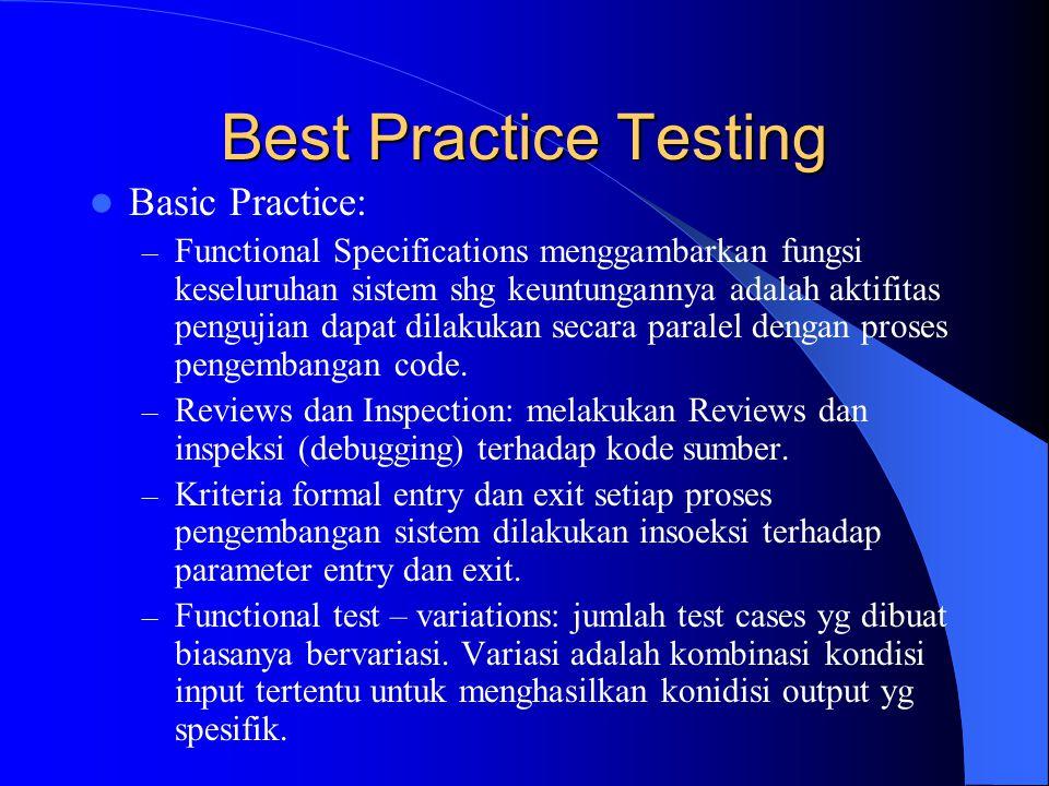 Best Practice Testing Basic Practice: