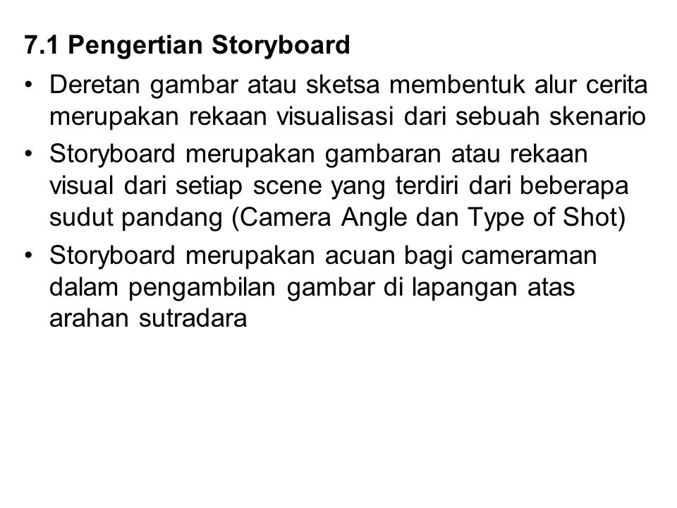7.1 Pengertian Storyboard
