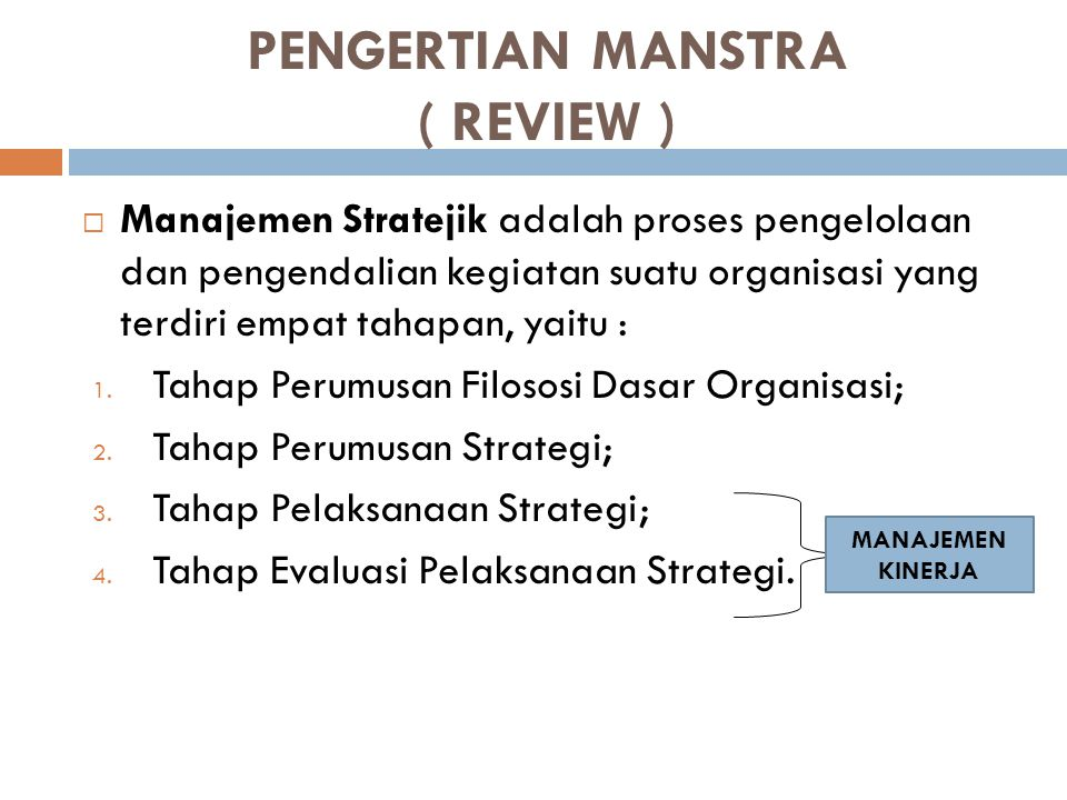 PENGERTIAN MANSTRA ( REVIEW )