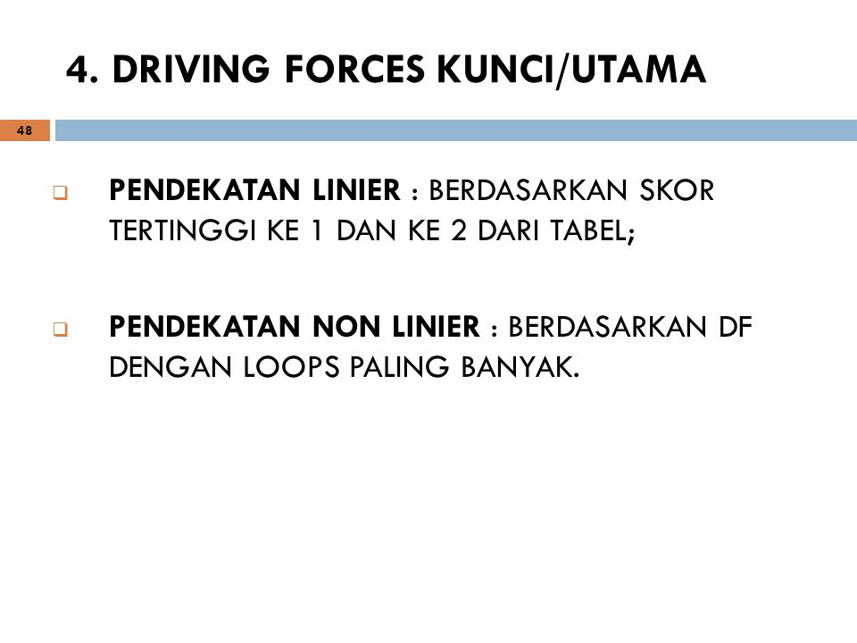 4. DRIVING FORCES KUNCI/UTAMA