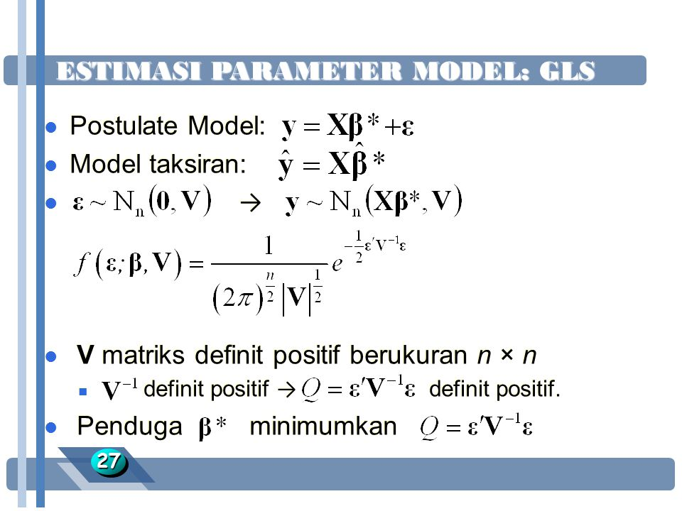ESTIMASI PARAMETER MODEL: GLS