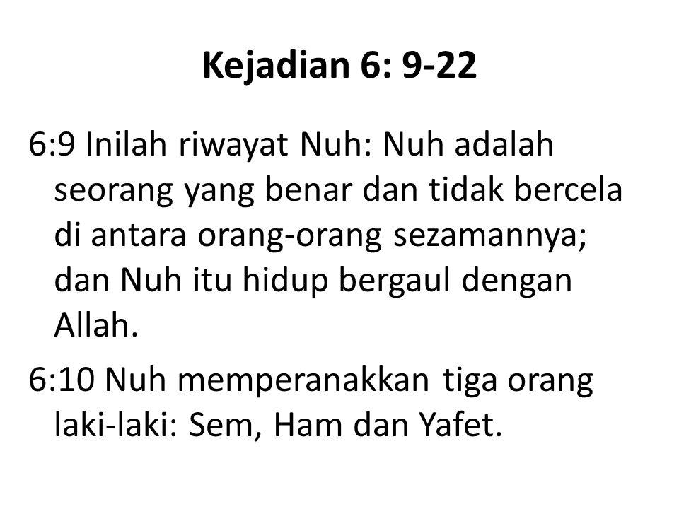 Kejadian 6: 9-22