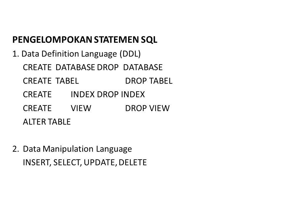 PENGELOMPOKAN STATEMEN SQL