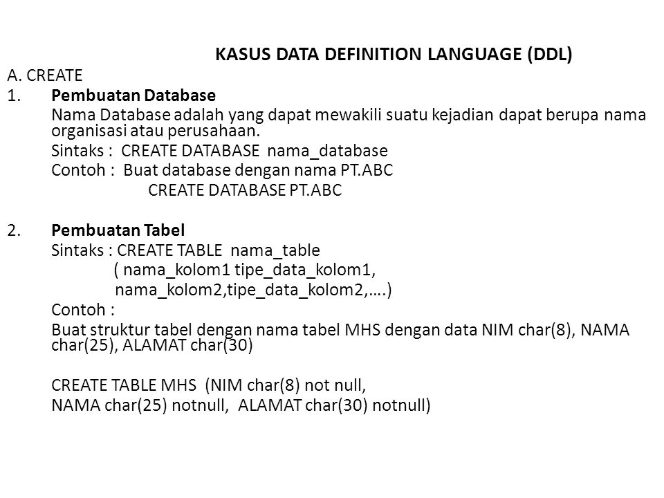 KASUS DATA DEFINITION LANGUAGE (DDL)