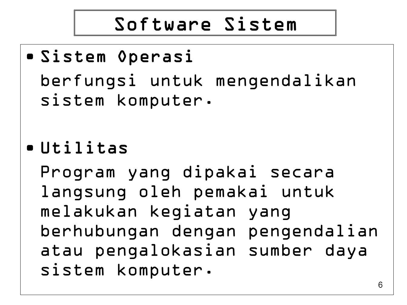 Software Sistem Sistem Operasi
